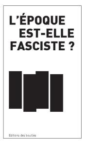 l-epoque-est-elle-fasciste_testet_sivens_zad_zadiste_bouilles_collectif_repression_gendarmerie_remi-fraisse_livre_NDDL_fascisme_Tarn_barrage